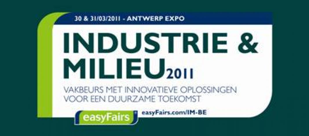 Industrie en milieu beurs Antwerp Expo – 30 en 31 maart 2011